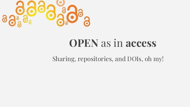 OPENNESS, ETHICS, AND EVALUATION: The Evolving Landscape of Scholarly Communication in the Humanities Slide 3