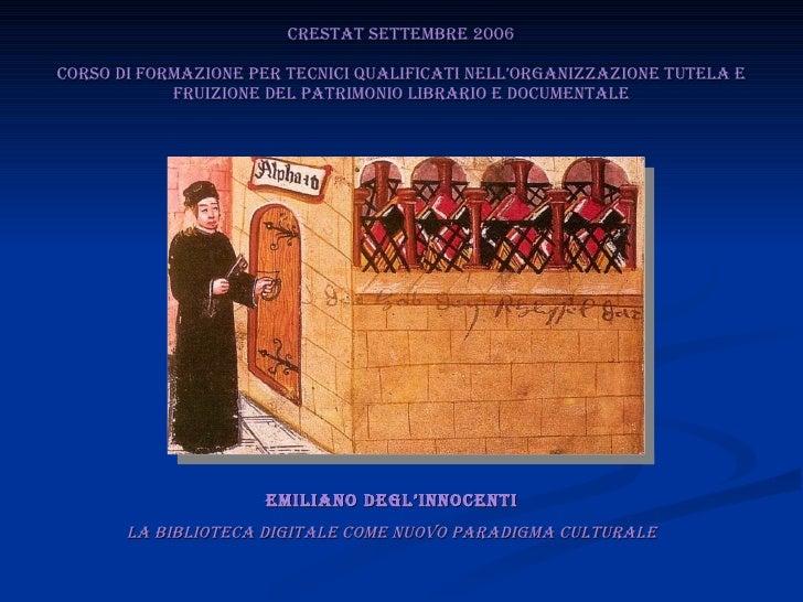 CRESTAT Settembre 2006 Corso di formazione per tecnici qualificati nell'organizzazione tutela e fruizione del patrimonio l...