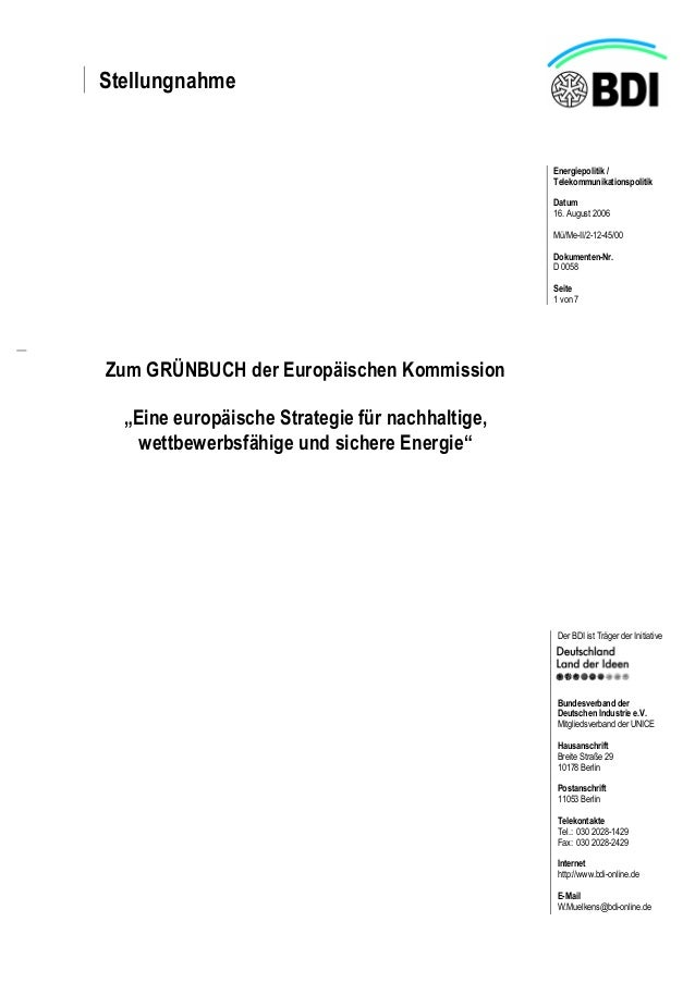 Stellungnahme Energiepolitik / Telekommunikationspolitik Datum 16. August 2006 Mü/Me-II/2-12-45/00 Dokumenten-Nr. D 0058 S...