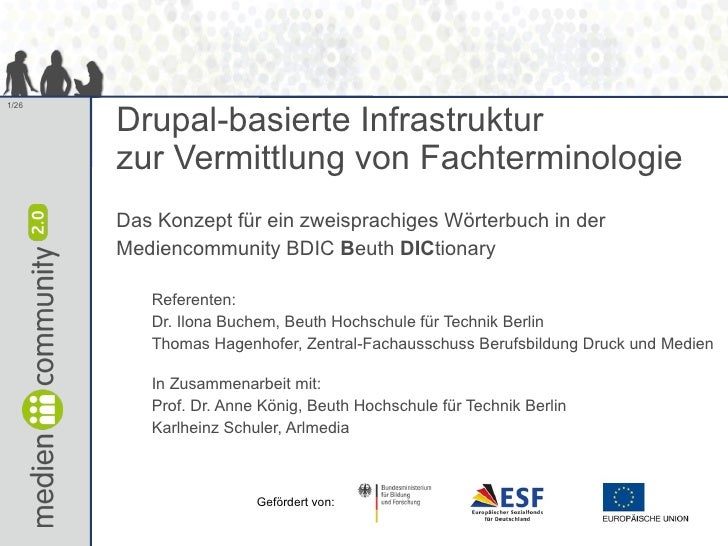 Drupal-basierte Infrastruktur zur Vermittlung von  Fachterminologie. Das Konzept für ein zweisprachiges  Fachwörterbuch in...