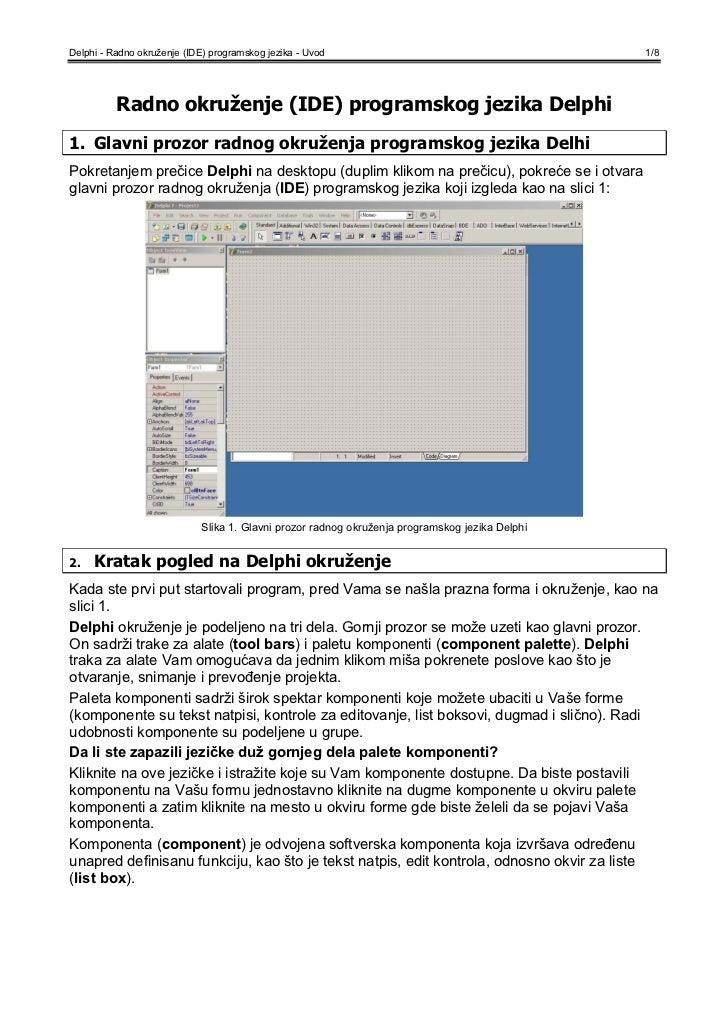 Delphi - Radno okruženje (IDE) programskog jezika - Uvod                                         1/8          Radno okruže...