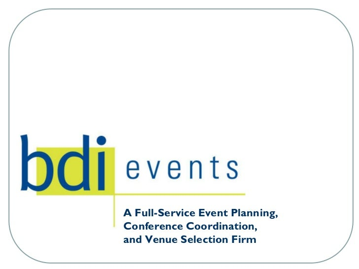 A Full-Service Event Planning,Conference Coordination,and Venue Selection Firm