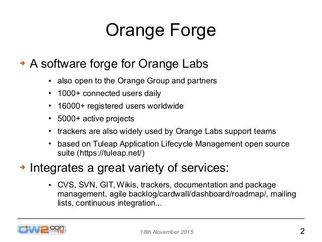 Benmarking Orange Forge with CLIF, OW2con'15, November 17, Paris