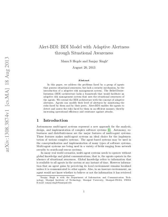 Alert-BDI: BDI Model with Adaptive Alertness through Situational Awareness Manu S Hegde and Sanjay Singh∗ August 20, 2013 ...
