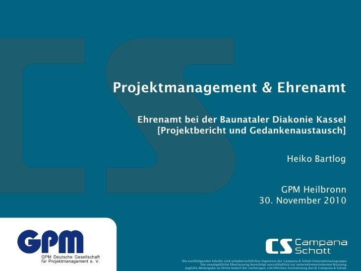 Projektmanagement & Ehrenamt  Ehrenamt bei der Baunataler Diakonie Kassel      [Projektbericht und Gedankenaustausch]     ...