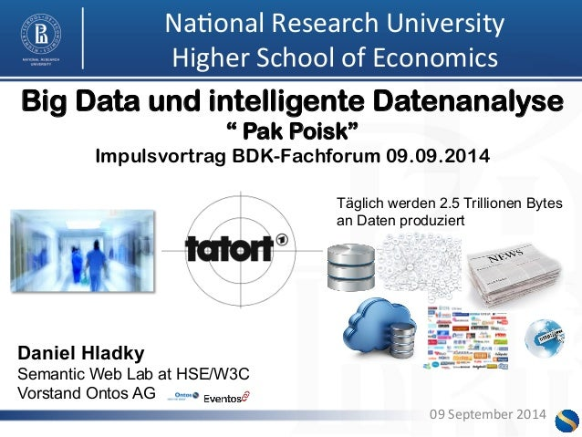 Na0onal  Research  University  Higher  School  of  Economics  Big Data und intelligente Datenanalyse  Impulsvortrag BDK-Fa...