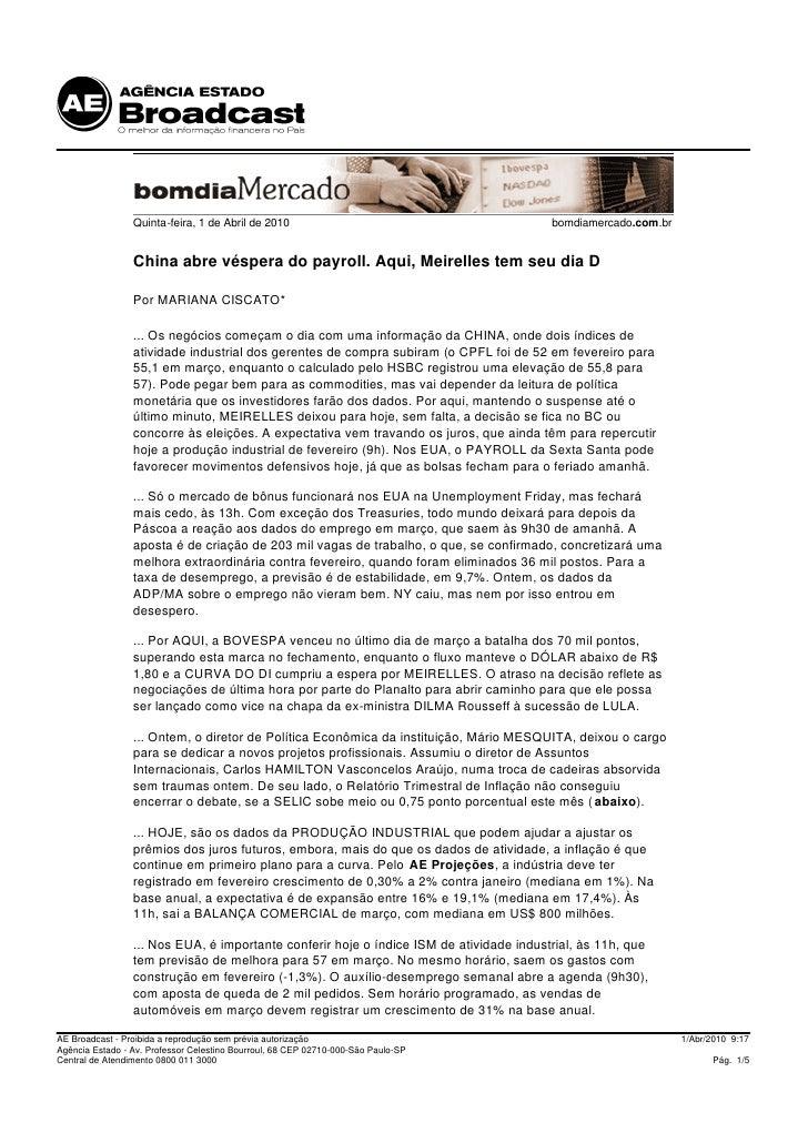 Quinta-feira, 1 de Abril de 2010                                        bomdiamercado.com.br                    China abre...