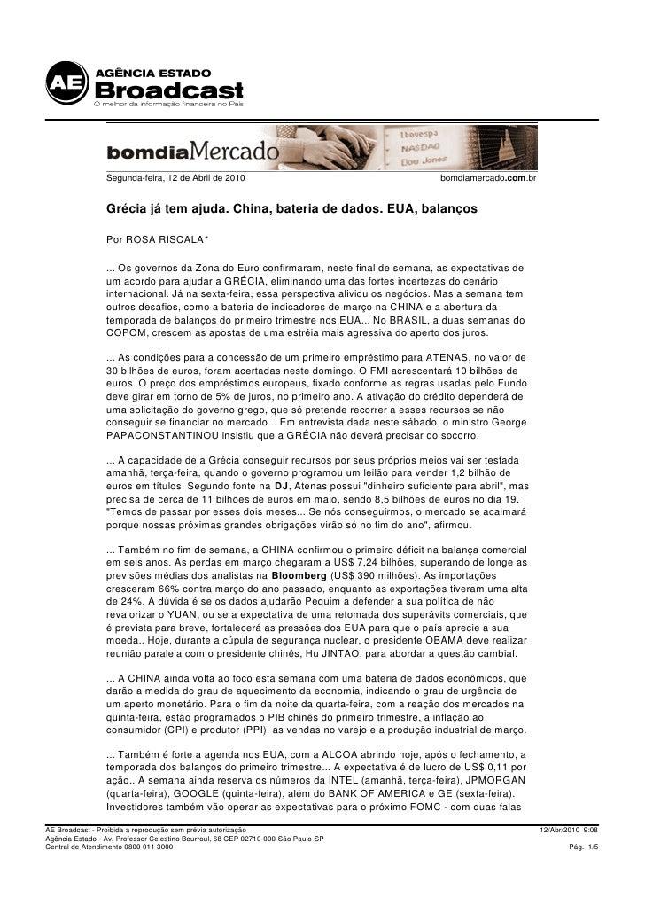 Segunda-feira, 12 de Abril de 2010                                     bomdiamercado.com.br                    Grécia já t...