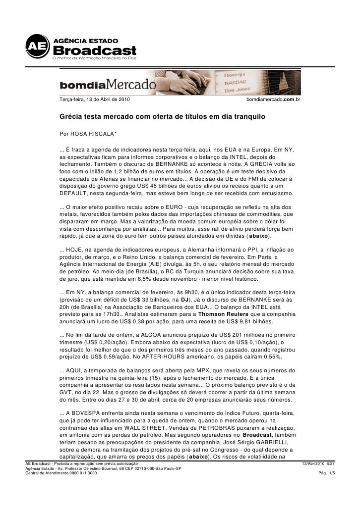 Terça-feira, 13 de Abril de 2010                                        bomdiamercado.com.br                    Grécia tes...