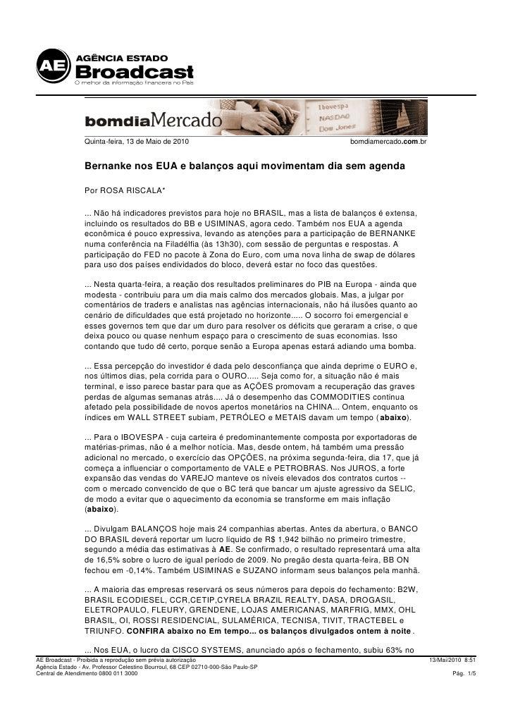 Quinta-feira, 13 de Maio de 2010                                       bomdiamercado.com.br                    Bernanke no...