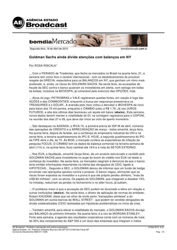 Segunda-feira, 19 de Abril de 2010                                     bomdiamercado.com.br                    Goldman Sac...