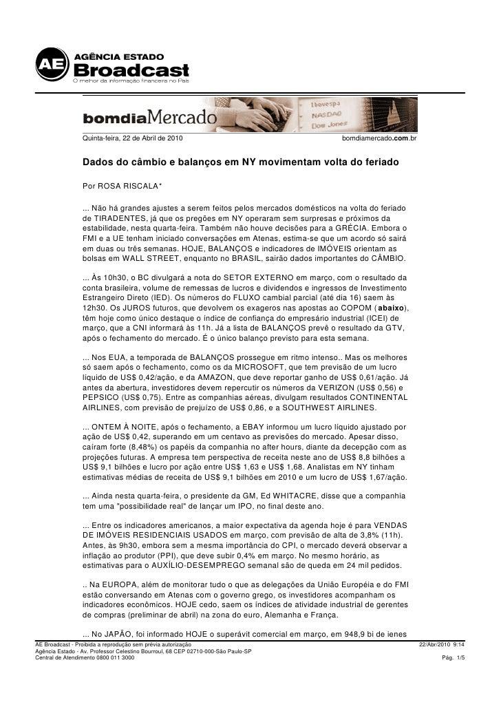 Quinta-feira, 22 de Abril de 2010                                    bomdiamercado.com.br                    Dados do câmb...