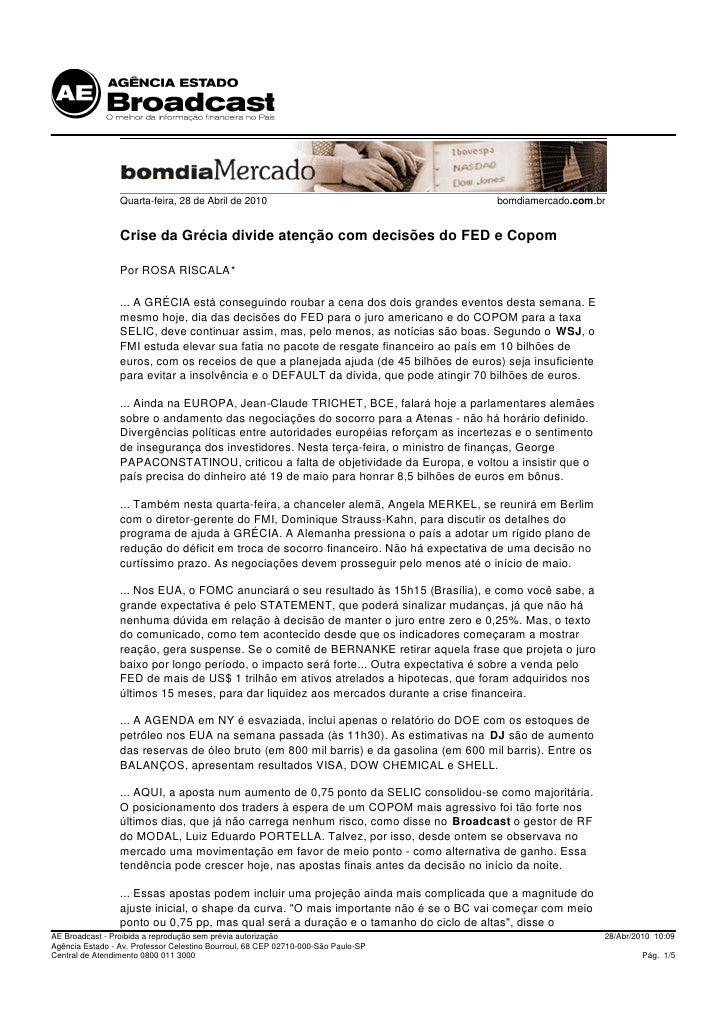 Quarta-feira, 28 de Abril de 2010                                      bomdiamercado.com.br                    Crise da Gr...