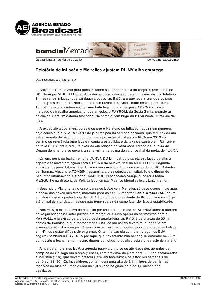 Quarta-feira, 31 de Março de 2010                                     bomdiamercado.com.br                    Relatório de...
