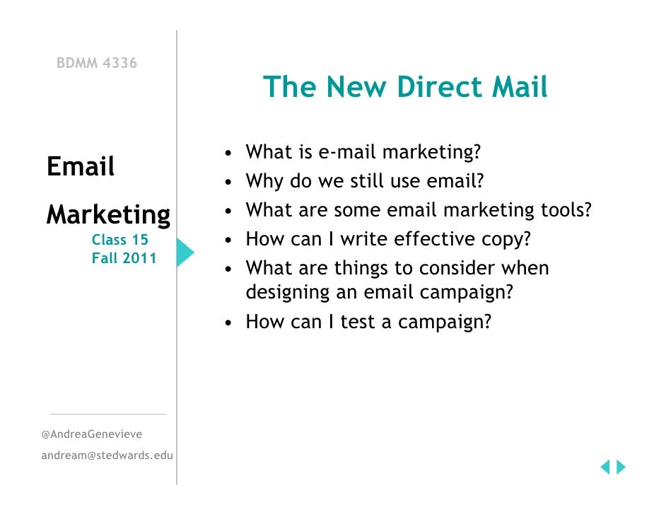 BDMM 4336                            The New Direct Mail                        • What is e-mail marketing?Email          ...