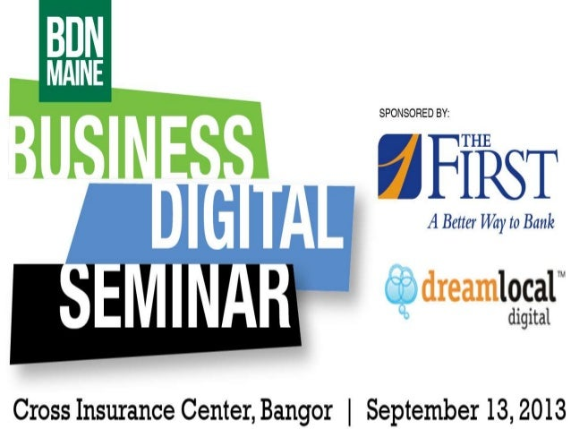 Social Media for Business and Networking brought to you by: Aimee Bermudez, Dream Local Digital Bangor, Maine September 13...