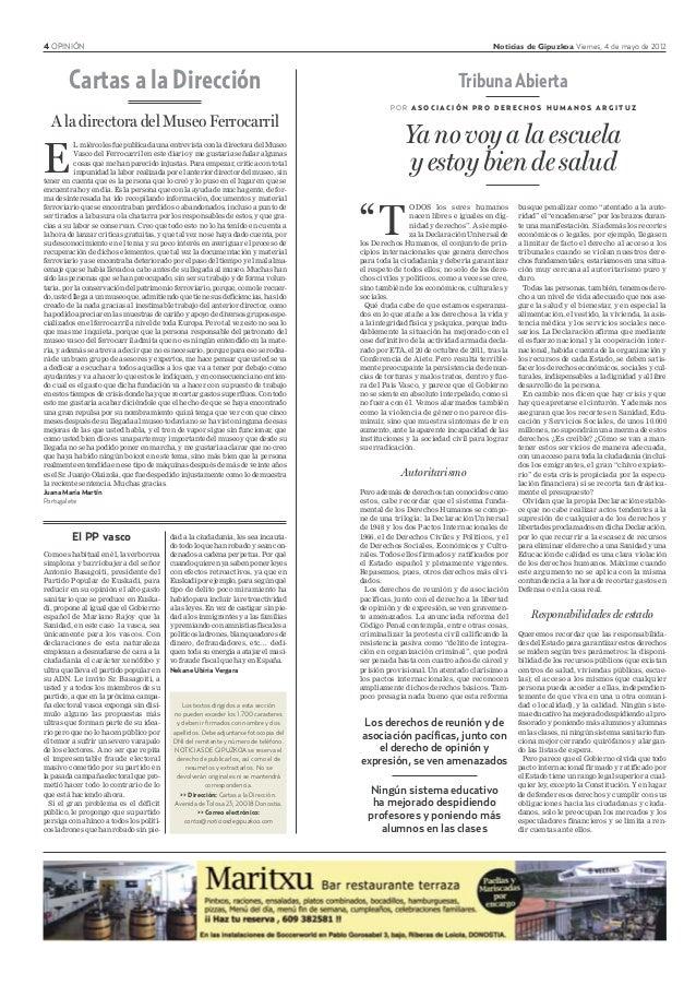 4 OPINIÓN Noticias de Gipuzkoa Viernes, 4 de mayo de 2012 El PP vasco Como es habitual en él, la verborrea simplona y barr...