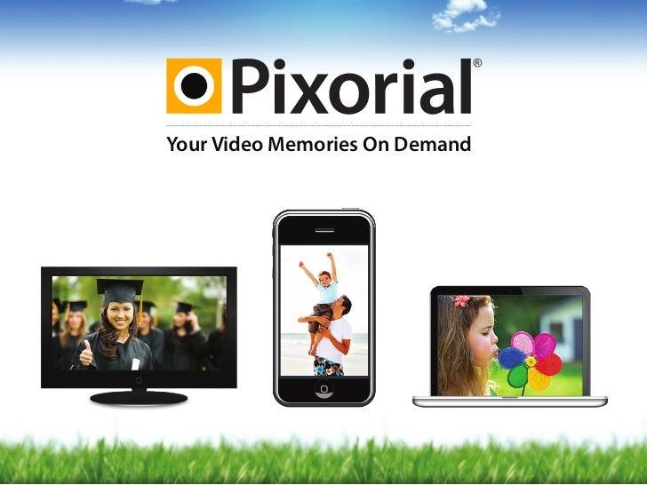 Your Video Memories On Demand
