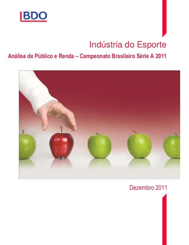 Indústria do Esporte Análise de Público e Renda – Campeonato Brasileiro Série A 2011  Dezembro 2011