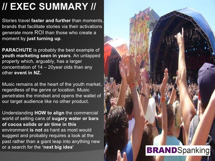 // EXEC SUMMARY // Stories travel  faster and further  than moments, brands that facilitate stories via their activations ...