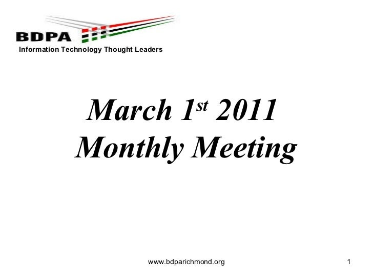 www.bdparichmond.org March 1 st  2011  Monthly Meeting