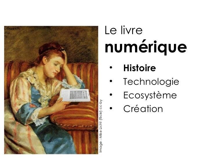Le livre                                    numérique                                     •   Histoire                    ...