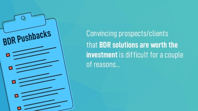 Justifying the Cost of Backup and Disaster Recovery (BDR) Slide 3