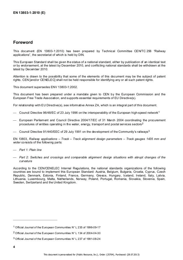 EN 13803-1:2010 (E)  1 Scope  This European Standard specifies the rules and limits that determine permissible speed for a...