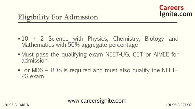BDS - Bachelor of Dental Surgery Courses, Colleges, Eligibility Slide 3