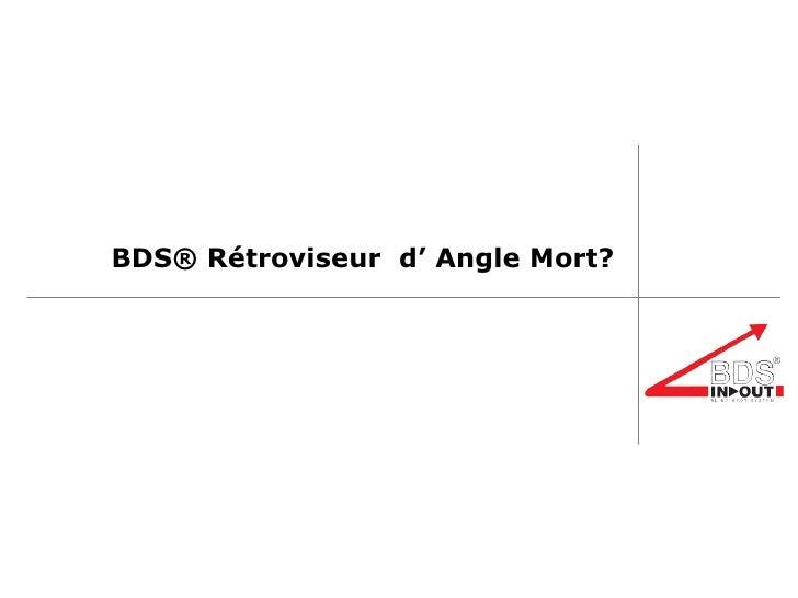 BDS® Rétroviseur  d' Angle Mort ?
