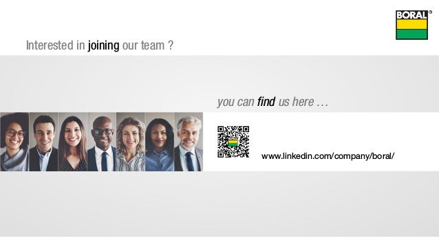 you can find us here … www.linkedin.com/company/boral/ Interested in joining our team ?