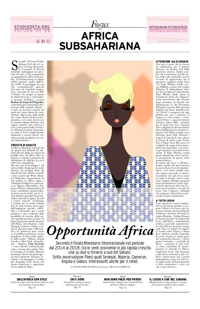 Focus29 Focus29 econdo il Forum Forbes Afrique 2013 che si è te- nuto a Congo Brazzavil- le, il numero di africani dovrebb...