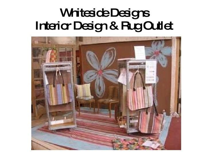Whiteside Designs Interior Design Rug Outlet