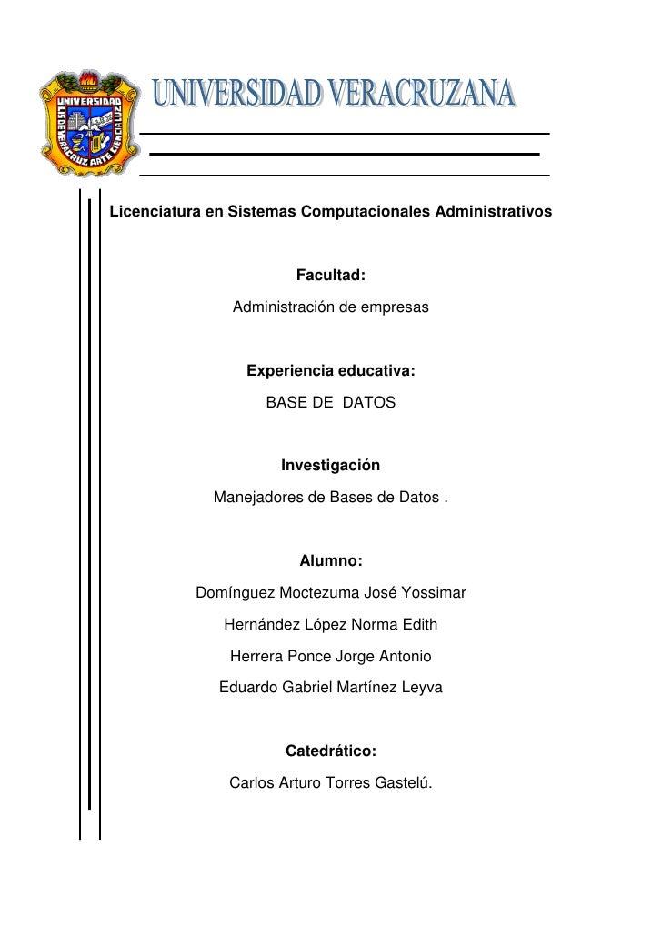 Licenciatura en Sistemas Computacionales Administrativos                            Facultad:                 Administraci...