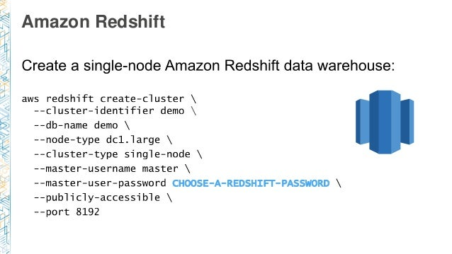 Amazon Redshift  CHOOSE-A-REDSHIFT-PASSWORD