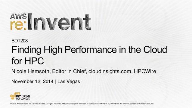 November 12, 2014 | Las Vegas  Nicole Hemsoth, Editor in Chief, cloudinsights.com, HPCWire
