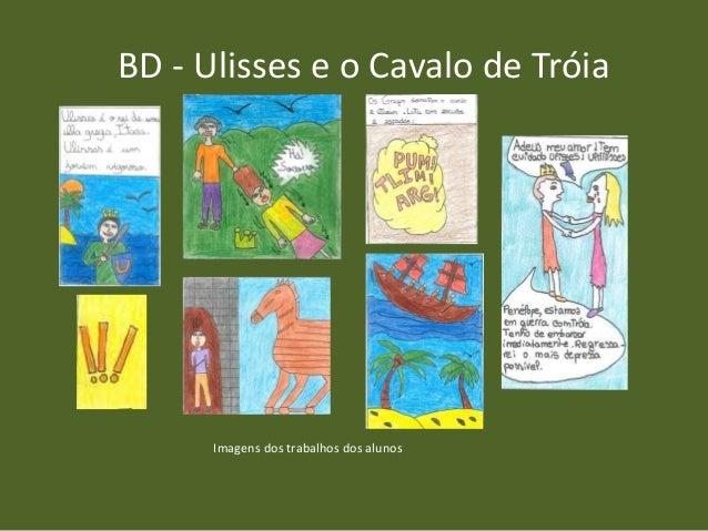 BD - Ulisses e o Cavalo de Tróia Imagens dos trabalhos dos alunos