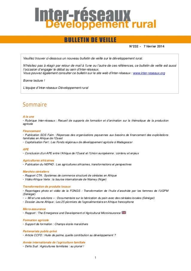 N°232 - 7 février 2014  Veuillez trouver ci-dessous un nouveau bulletin de veille sur le développement rural. N'hésitez pa...