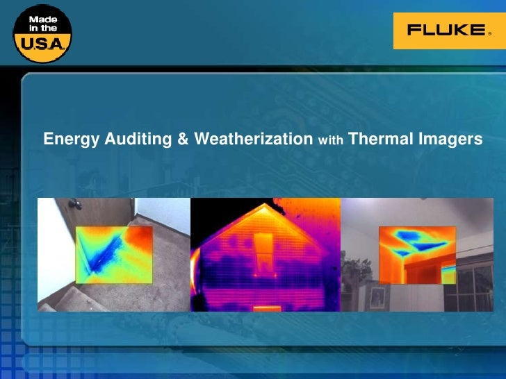 Energy Auditing & Weatherization with Thermal Imagers<br />