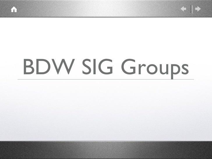 BDW SIG Groups