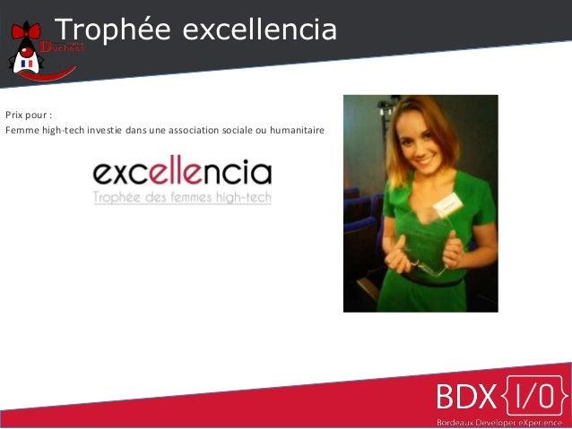 Trophée excellencia Prix pour : Femme high-tech investie dans une association sociale ou humanitaire