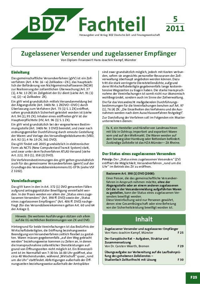 F25 FachteilHerausgeber und Verlag: BDZ Deutsche Zoll- und Finanzgewerkschaft Einleitung Das gemeinschaftliche Versandverf...