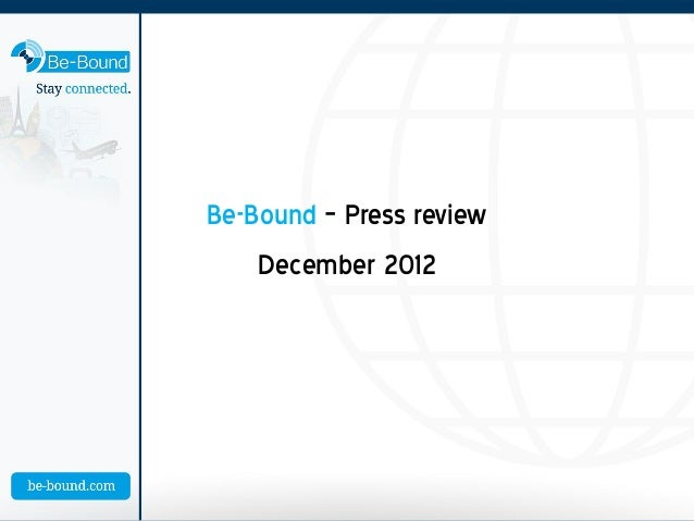 Be-Bound – Press review    December 2012