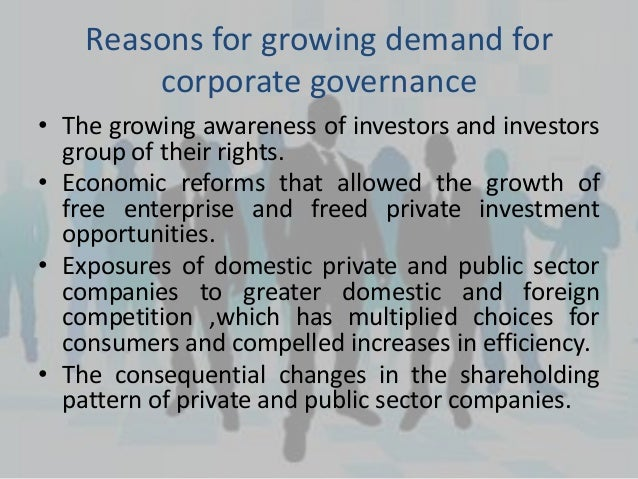 growing demand for corporate governance reform Support corporate governance improvements and reform efforts in  to meet this growing demand, ifc offers programs that are geared to various aspects of board .
