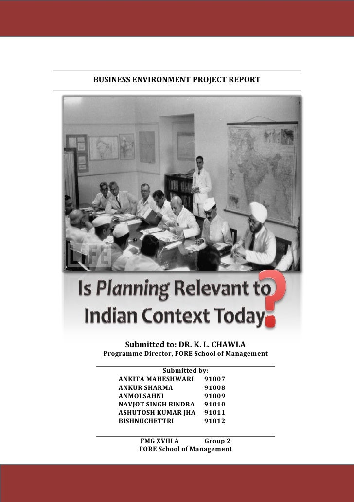 BUSINESS ENVIRONMENT PROJECT REPORT                              Submitted to: DR. K. L. CHAWLA                  Programme...