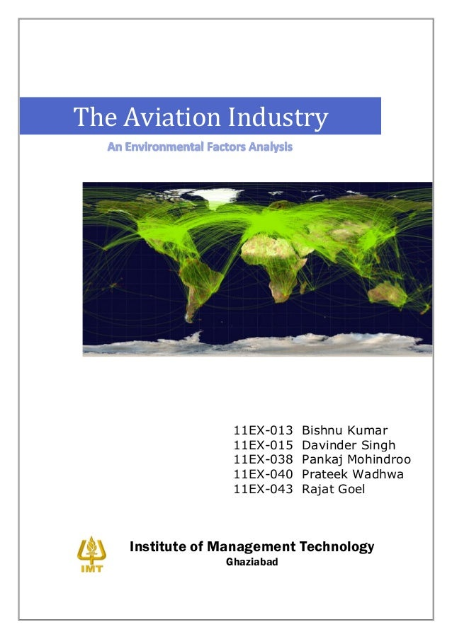 aviation industry is facing many environmental forces marketing essay Definition: the five forces model of analysis was developed by michael porter to analyze the competitive environment in which a product or 5 competitive rivalry: all the four forces may come together to produce this force all the resources at a company's disposal may be put in to maintain.