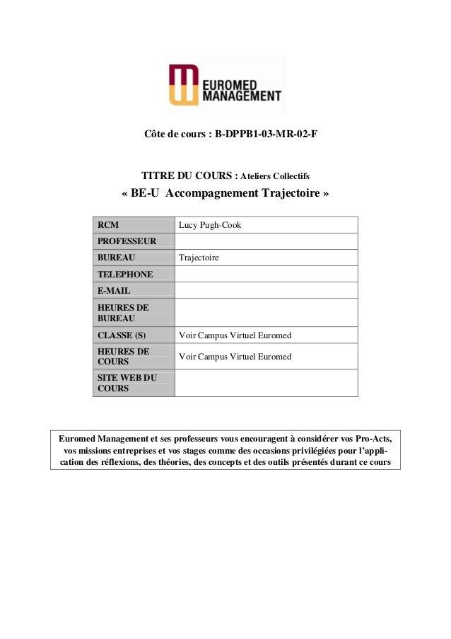 Côte de cours : B-DPPB1-03-MR-02-F                      TITRE DU COURS : Ateliers Collectifs                « BE-U Accompa...