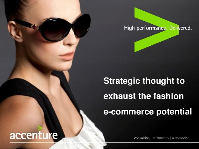 Strategic thought to exhaust the fashion e-commerce potential