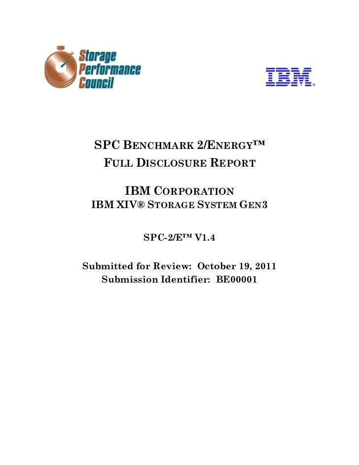 SPC BENCHMARK 2/ENERGY™    FULL DISCLOSURE REPORT        IBM CORPORATION IBM XIV® STORAGE SYSTEM GEN3           SPC-2/E™ V...