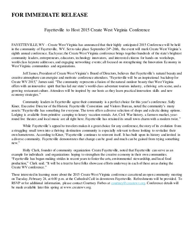 FOR IMMEDIATE RELEASE Fayetteville to Host 2015 Create West Virginia Conference FAYETTEVILLE,WV – Create West Virginia has...